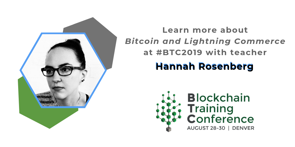 Meet BTC2019 Teacher Hannah Rosenberg